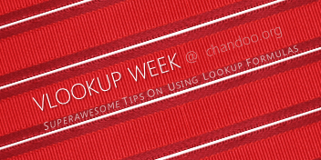 Celebrating the Lookup Formulas – VLOOKUP Week @ Chandoo.org